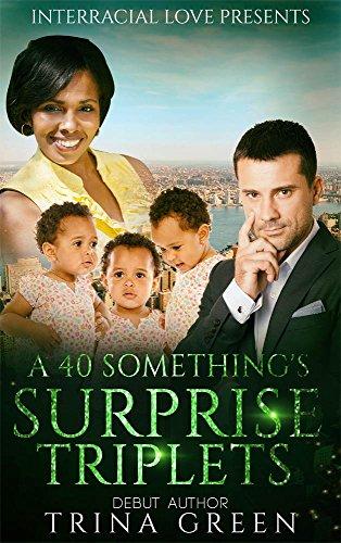 A 40 Something's Surprise Triplets (BWWM Romance)